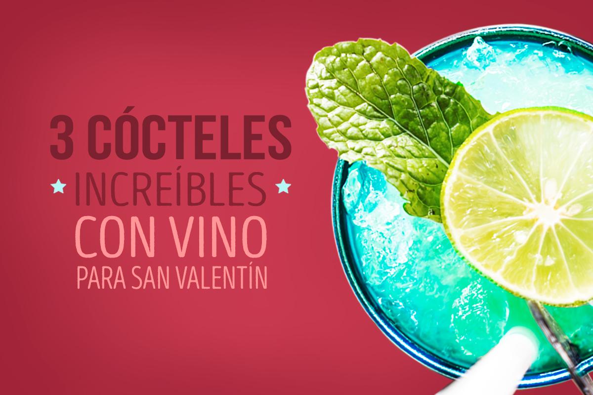 3 Cócteles increíbles con vino para San Valentín