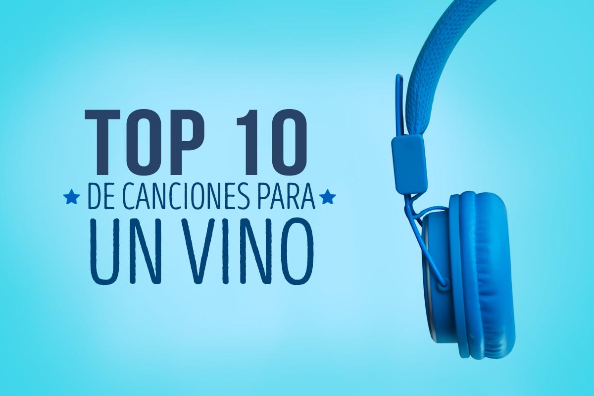 Top 10 de canciones para un vino