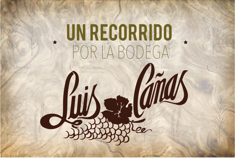 Bodega Luis Cañas