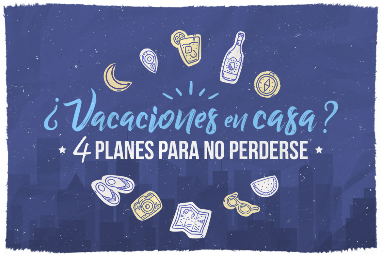 4 Planes de vacaciones no vacaciones que no te puedes perder