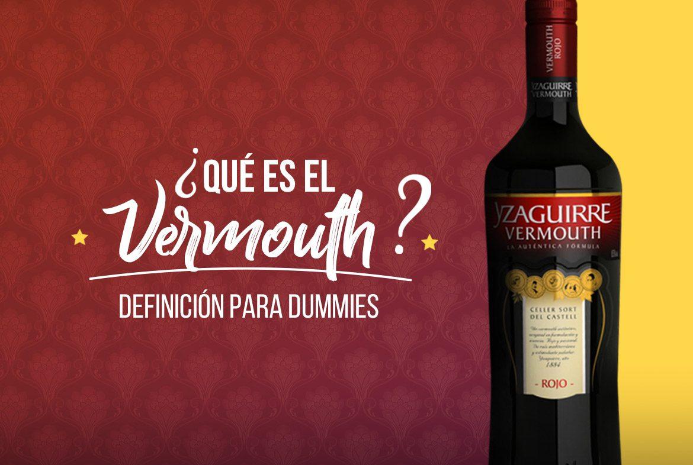 ¿Qué es el Vermouth?