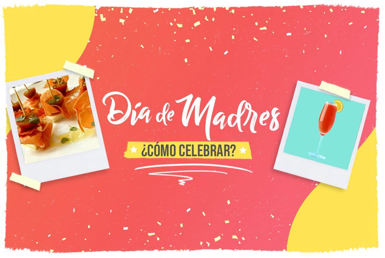 Celebrar el Día de la Madre
