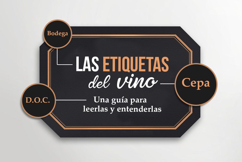 Guía para entender las etiquetas de un vino