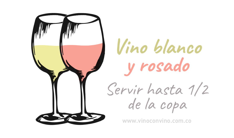 ¿Hasta dónde servir el vino rosado o blanco en la copa?