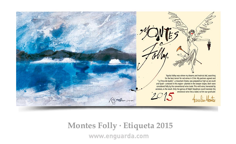 Etiqueta Montes Folly -Cosecha 2015
