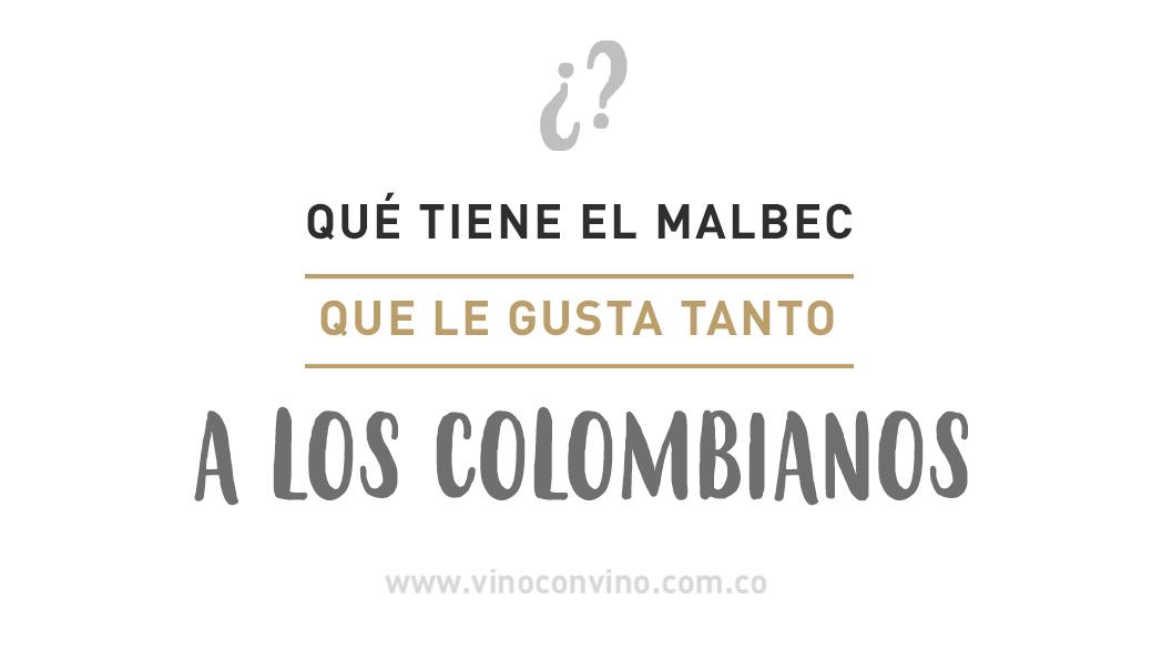 La cepa malbec se robó el corazón de los colombianos