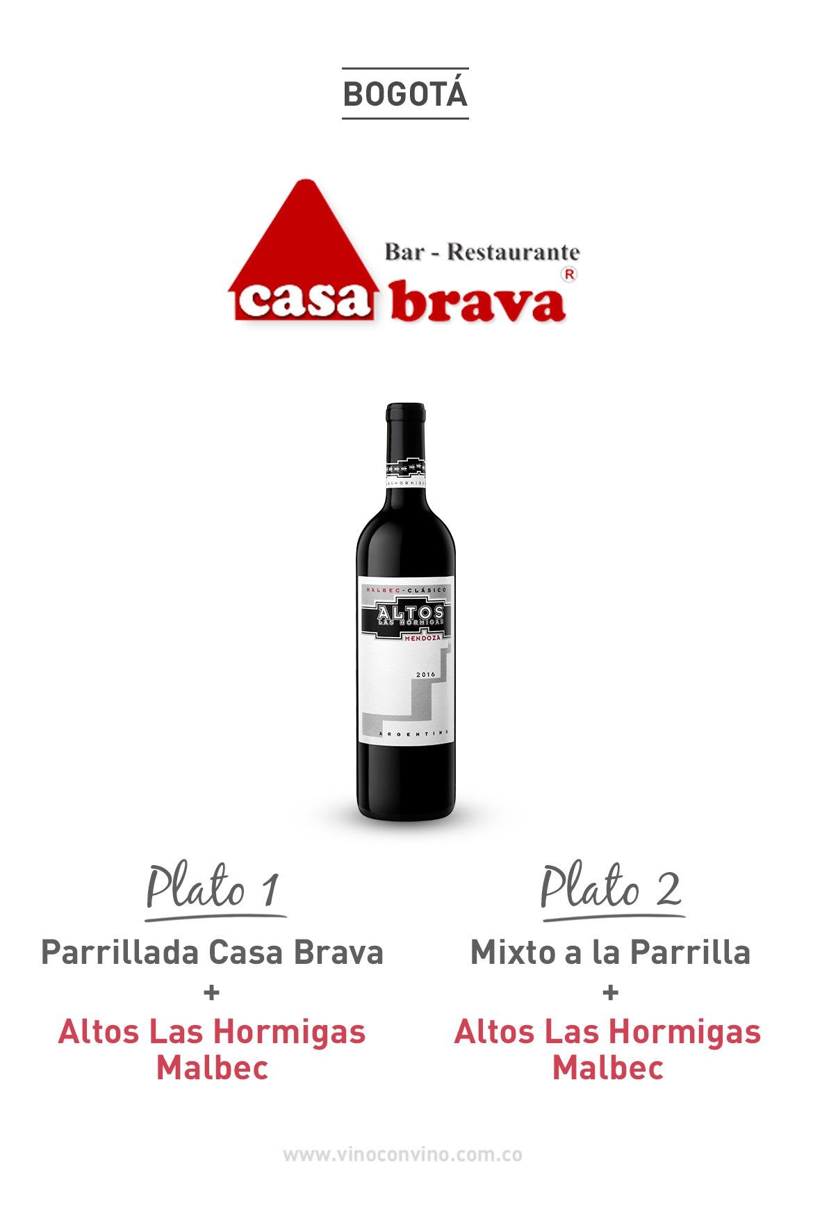 Parrilla y Malbec. Restaurante Casa Brava