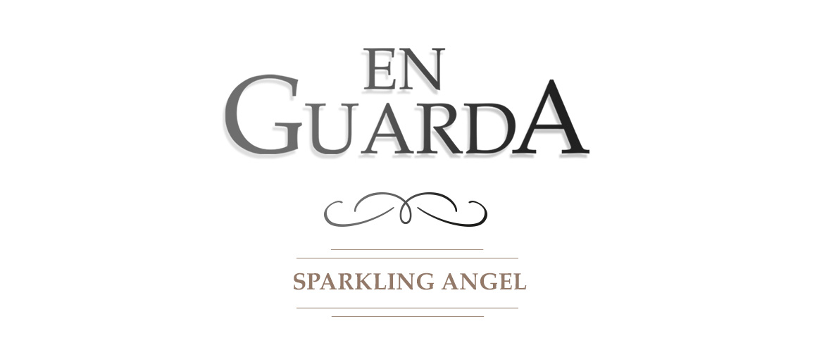 En Guarda. Sparkling Angel