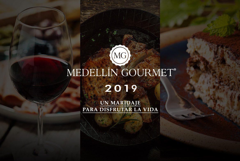 Medellín Gourmet 2019. Un maridaje para disfrutar la vida