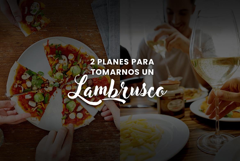 Maridar un lambrusco: ¡pizza y pastas una combinación muy italiana!