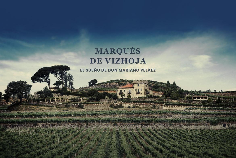 Marqués de Vizhoja: el sueño de Don Mariano Peláez