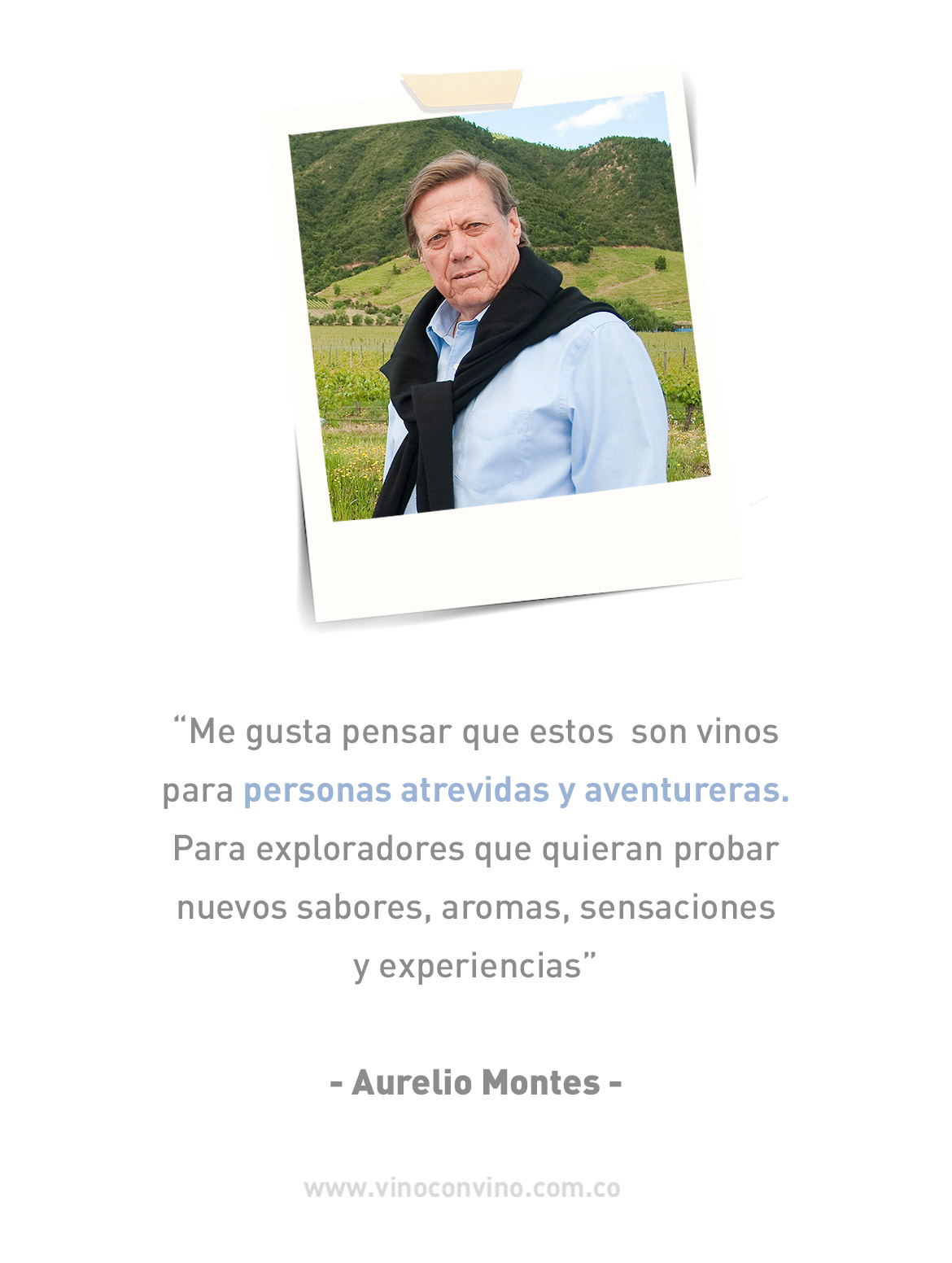 Aurelio Montes Fundador de Montes Wines