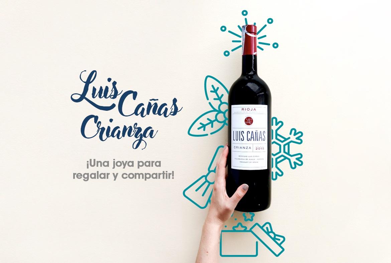 Vino recomendado: Luis Cañas Crianza,¡una joya para regalar y compartir!
