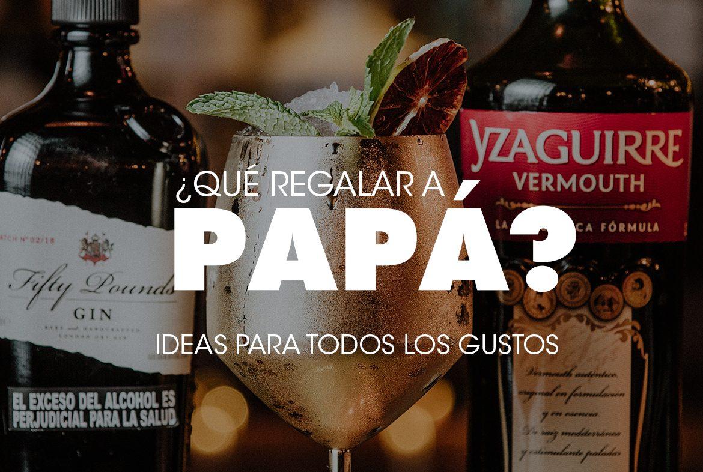 ¿Qué regalar a papá? Ideas para todos los gustos.