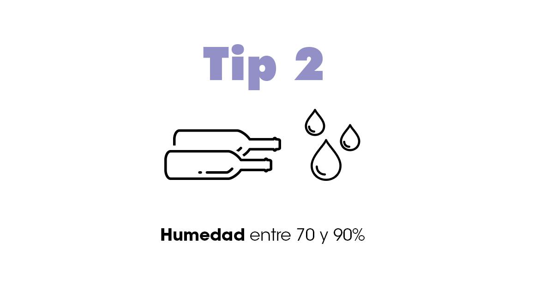 Porcentaje de humedad para guardar tus botellas.