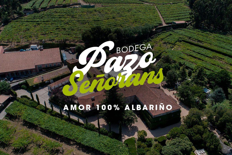 Bodega Pazo Señorans: amor 100% albariño - Nóvili