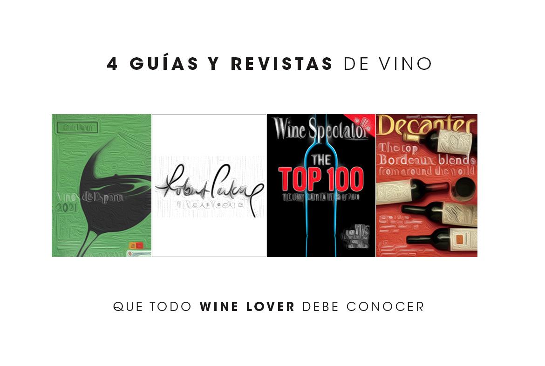 4 guías y revistas de vino que todo Wine Lover debe conocer