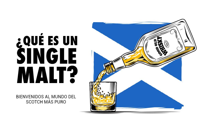 ¿Qué es un single malt? Bienvenidos al mundo del scotch más puro