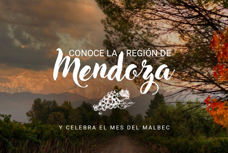 Conoce la región de Mendoza y celebra el mes del Malbec