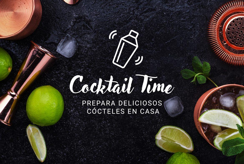 Cocktail Time: prepara deliciosos cócteles en casa